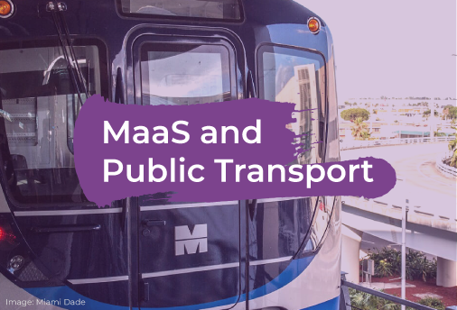 MaaS and Public Transport