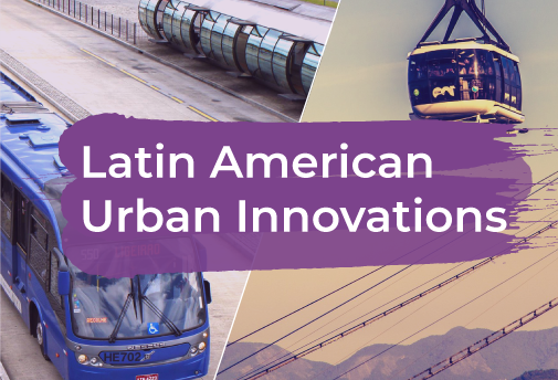 Latin American Urban Innovations